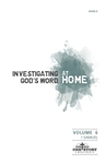 Investigating God's Word...At Home (ESV), Vol. 6