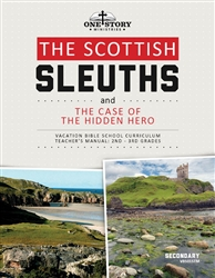 The Scottish Sleuths and the Case of the Hidden Hero: Secondary Teacher's Manual