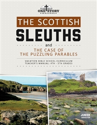 The Scottish Sleuths and the Case of the Puzzling Parables: Junior Teacher's Manual