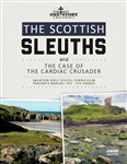 The Scottish Sleuths and the Case of the Cardiac Crusader: Junior Teacher's Manual