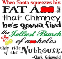 "When Santa squeezes his fat a** down that chimney... 11.5 x 11.5"" Stencil"