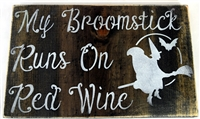 "My Broomstick Runs On Red Wine 12 x 7.5"" stencil with witch graphic"