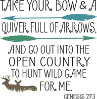 Take Your Bow & A Quiver Full of Arrows... Genesis 27:3 12 x 12 stencil