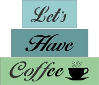 Let's Have Coffee Stencil Set for Blocks