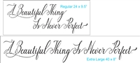 A Beautiful Thing Is Never Perfect Stencil -Two Size Choices