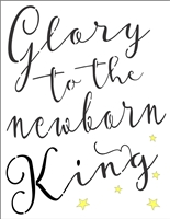 Glory to the newborn King Stencil -Three Sizes