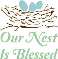 Our Nest Is Blessed with nest and egg graphic stencil stencils graphics diy