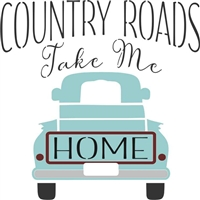 "Country Roads Take Me Home 12 x 12"" Stencil"