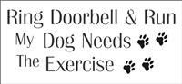 "Ring Doorbell & Run... 12 x 5.5"" Stencil"