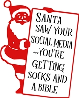 "Santa saw your social media... You're getting socks and a bible 10 x 12"" Stencil Set"