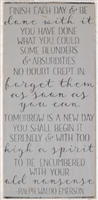 "Finish each day & be done withe it...Emerson 12 x 24"" Stebcuk"