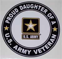 Proud Daughter US Army Veteran Circle  Full color Graphic Window Decal Sticker
