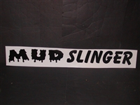 Mud Slinger Windshield Decal