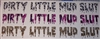 DIRTY LITTLE MUD SLUT Real Tree M4 camo  Muddy girl Cracked Mud Rebel Flag Full color Graphic Window Decal