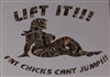 LIFT IT FAT CHICKS CANT JUMP ! #2 Real Tree M4 camo  Muddy girl Cracked Mud Rebel Flag Full color Graphic Window Decal