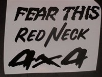 FEAR THIS RED NECK 4X4 Decal