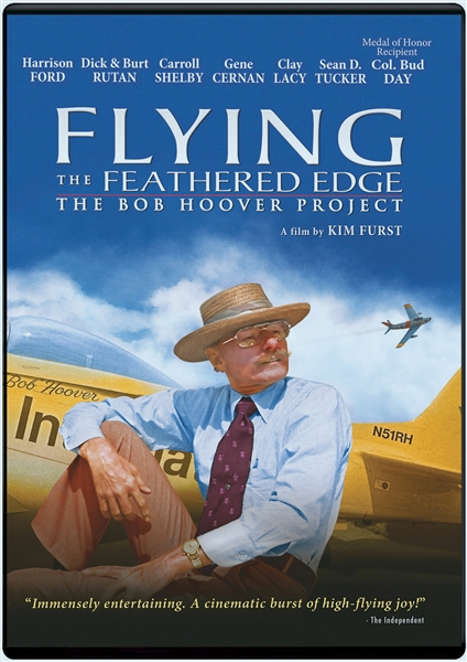 Flying the Feathered Edge: The Bob Hoover Project DVD (NOT SIGNED)