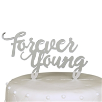 Forever Young Birthday Acrylic Cake Topper - Silver Mirror