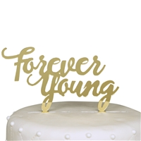 Forever Young Birthday Acrylic Cake Topper - Gold Mirror