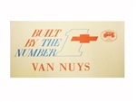 Built By The Number 1 Team, Van Nuys Dash Window Card