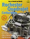 Nova How To Build and Modify Rochester Quadrajet Carburetors (128 Pages), Each