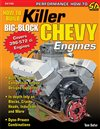 Nova How to Build Killer Big Block Chevy Engines (144 Pages, 406 Photos), Each
