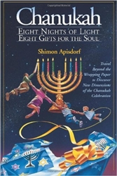Chanukah: 8 Nights of Lights, 8 Gifts for the Soul