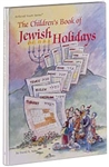 THE CHILDREN'S BOOK OF JEWISH HOLIDAYS (HARDCOVER)
