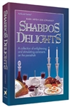 SHABBOS DELIGHTS - HARDCOVER