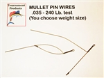 MULLET DREDGE PIN WIRE MULLET CLIP- #035 NO WEIGHT (EXTRA LARGE - HEAVY WIRE)