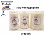 TFP- 1LB. SPOOL TACKY WAX RIGGING FLOSS- NATURAL 30#, 50#, OR 70#