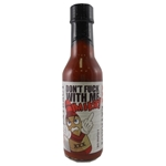 Don't Fuck With Me I'm Hot XXX Extract Hot Sauce