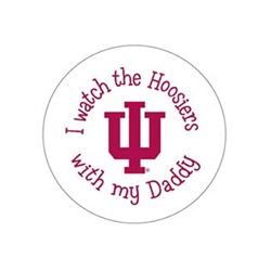 "I WATCH THE HOOSIERS WITH MY DADDY 2.25"" Fabric Fan Button Pin"