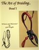 The Art of Braiding - Bosal I - Written and Illustrated by Gail Hought