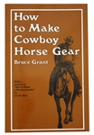 How to Make Horse Gear by Bruce Grant