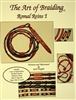 The Art of Braiding - Romal Reins I
