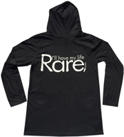 Adult Long sleeve Hoodie with I'll have my life Rare, Please logo
