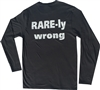 Long Sleeve Crew  Neck T Shirt with RARE-ly Wrong Logo