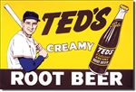 TIN SIGN Ted's Creamy Root Beer