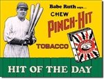 TIN SIGN Babe Ruth Pinch Hit Tobacco