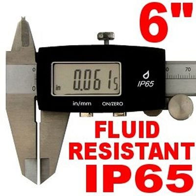 "6"" DIGITAL CALIPER IP65 FLUID RESISTANT ELECTRONIC"