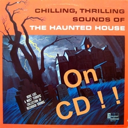 Chilling Thrilling Sounds Of The Haunted House CD 1964