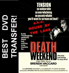 Death Weekend DVD aka House By The Lake 1976