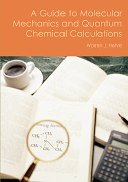 A Guide to Molecular Mechanics and Quantum Chemical Calculations