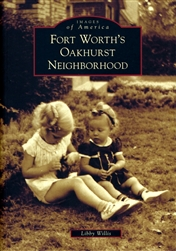 Fort Worth's Oakhurst Neighborhood (L. Willis)