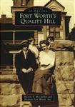 Fort Worth's Quality Hill (B. McClurkin and Historic Fort Worth, Inc.)