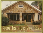 Stone-Tree Houses of Texas (C. Garrett)