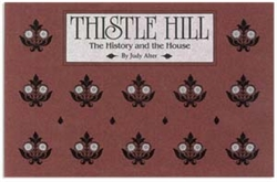 Thistle Hill: The History and the House (J. Alter)