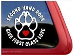 Second Hand Dogs Give First Class Love Paw Print Dog iPad Car Truck Window Decal
