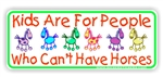 Kids vs Horse Bumper Sticker
